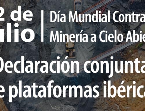 El 22 de julio se celebra el Día Mundial Contra la Minería a Cielo Abierto