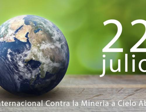 22 de julio, dia internacional contra la minería a cielo abierto.